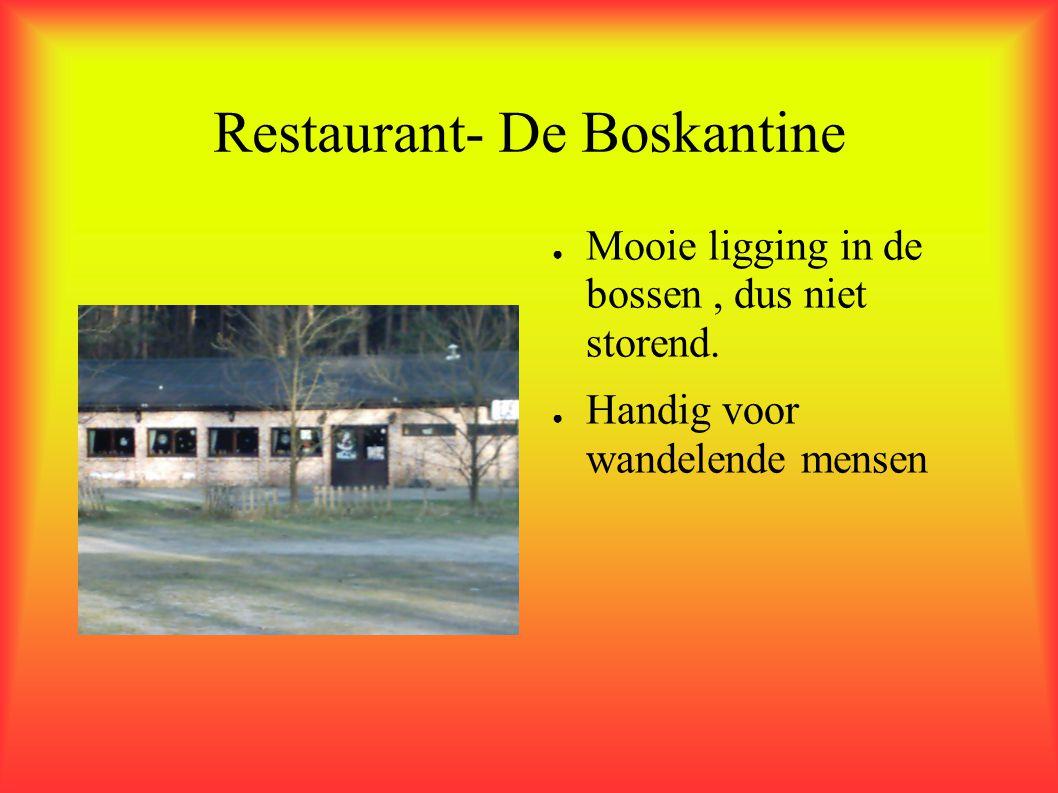 Restaurant- De Boskantine