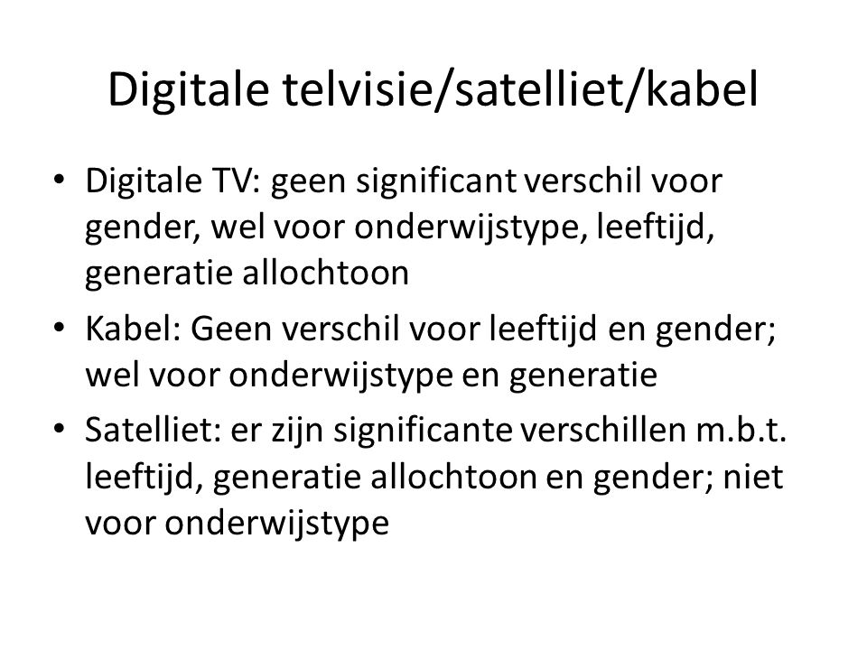 Digitale telvisie/satelliet/kabel