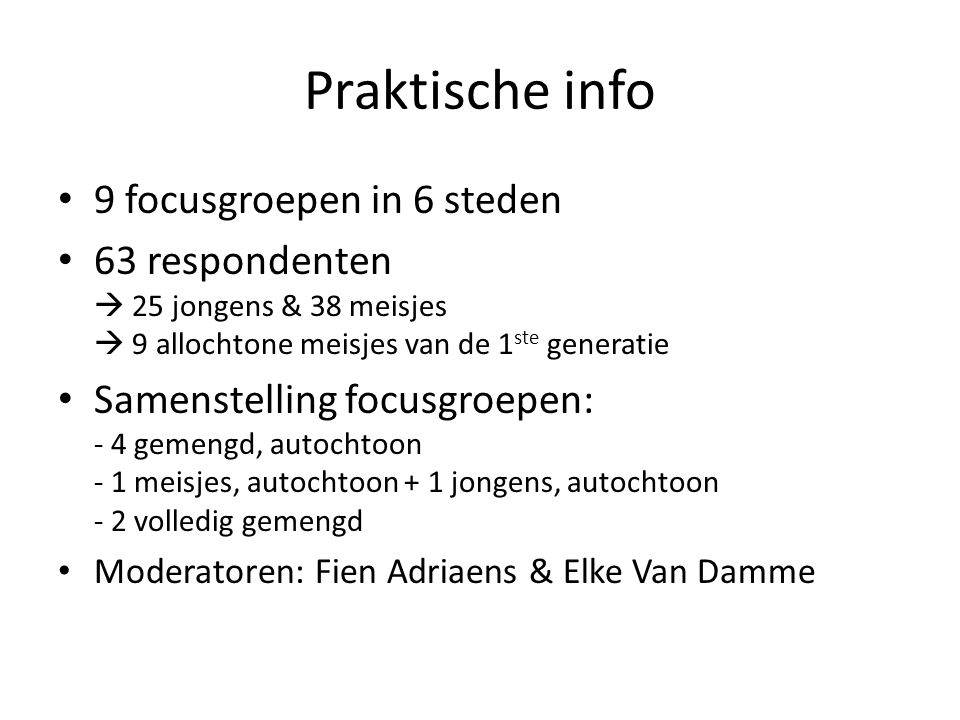 Praktische info 9 focusgroepen in 6 steden