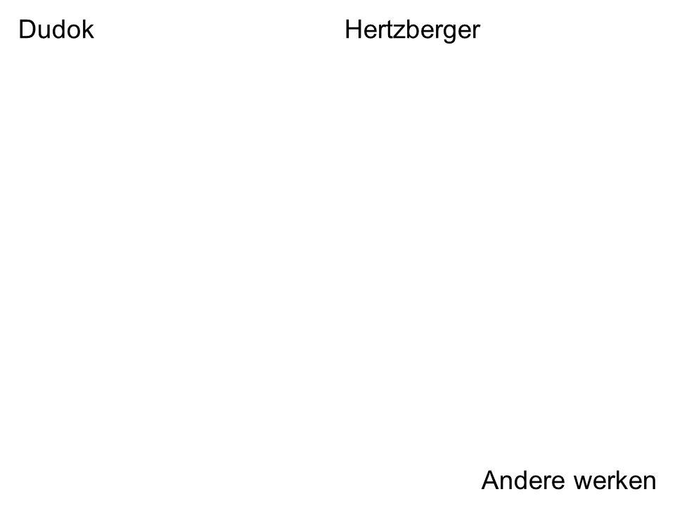 Dudok Hertzberger Andere werken
