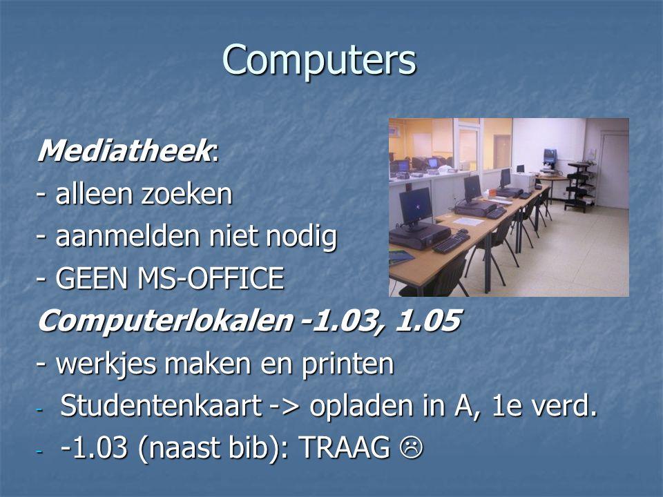 Computers Mediatheek: - alleen zoeken - aanmelden niet nodig