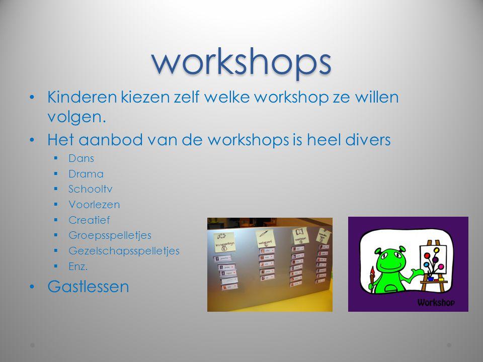 workshops Kinderen kiezen zelf welke workshop ze willen volgen.