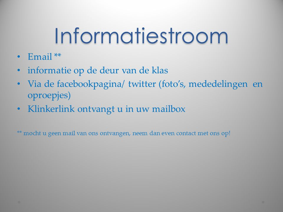 Informatiestroom Email ** informatie op de deur van de klas