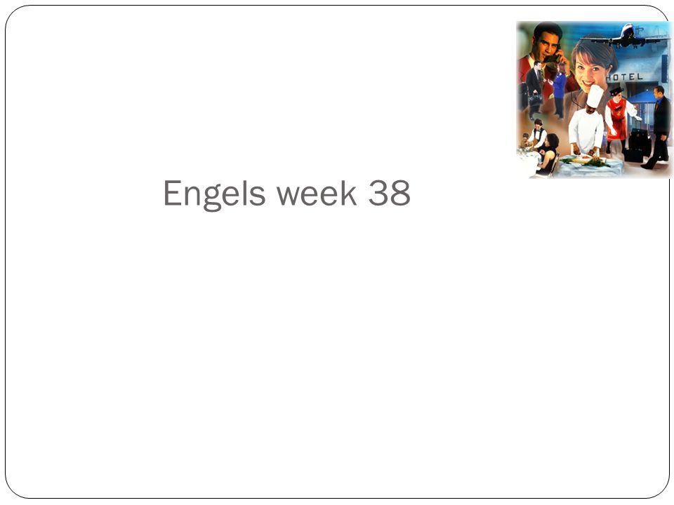 Engels week 38