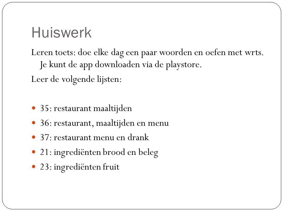 Huiswerk Leren toets: doe elke dag een paar woorden en oefen met wrts. Je kunt de app downloaden via de playstore.
