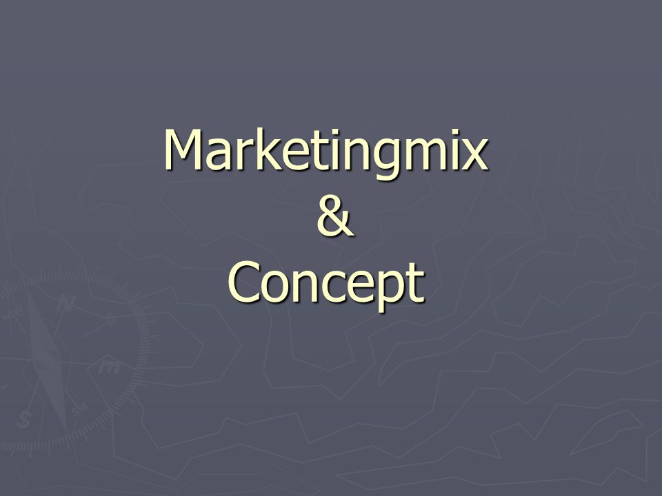 Marketingmix & Concept
