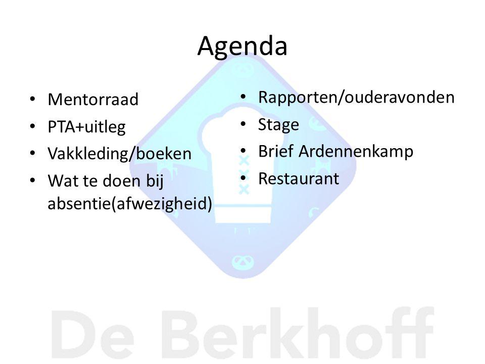 Agenda Rapporten/ouderavonden Mentorraad Stage PTA+uitleg