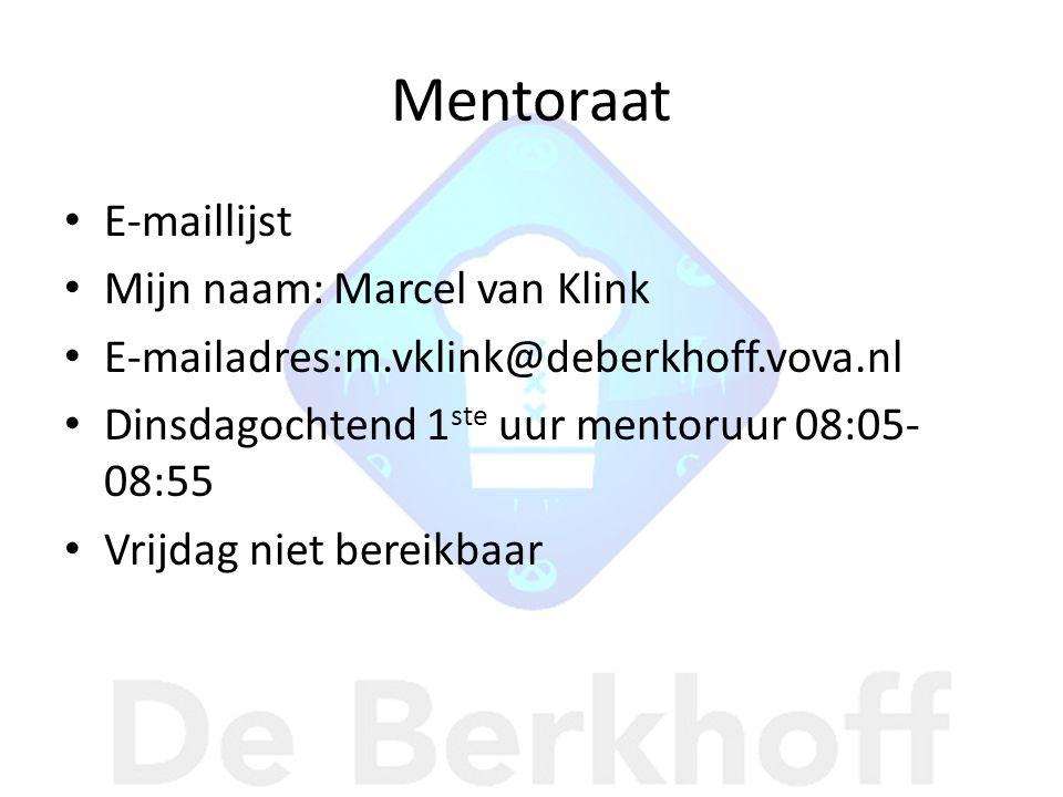 Mentoraat E-maillijst Mijn naam: Marcel van Klink