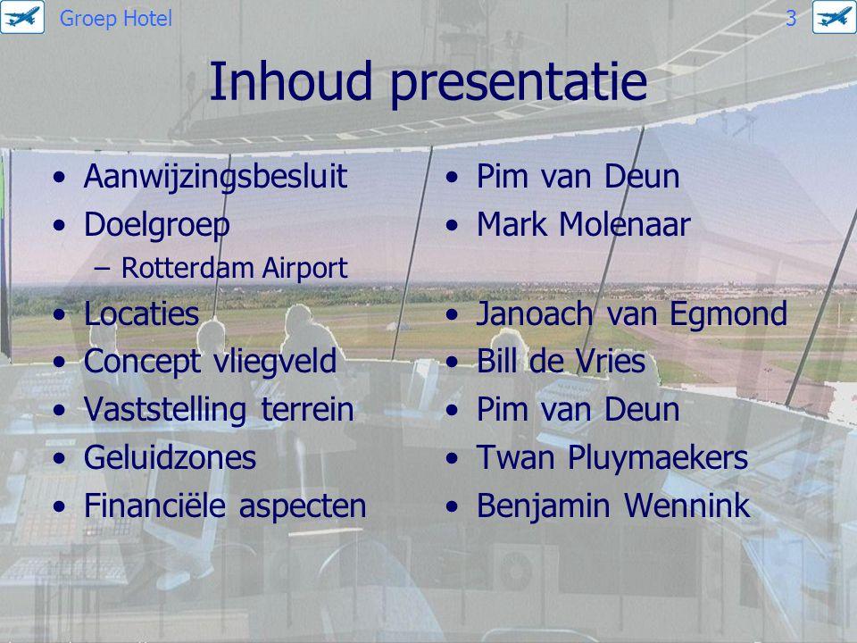 Inhoud presentatie Aanwijzingsbesluit Doelgroep Locaties