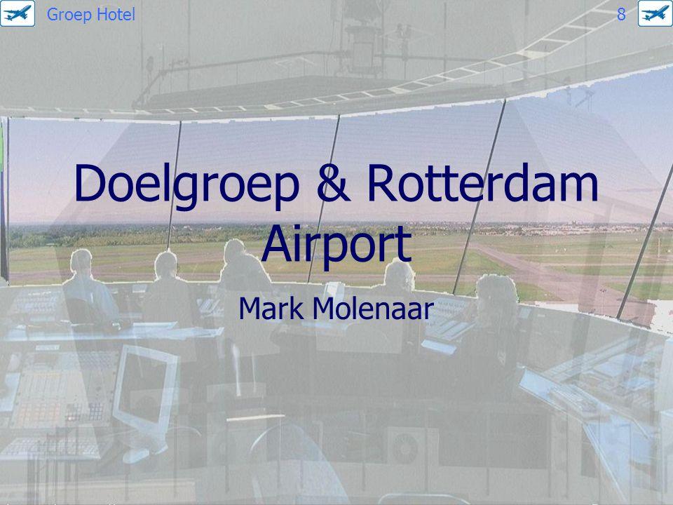 Doelgroep & Rotterdam Airport