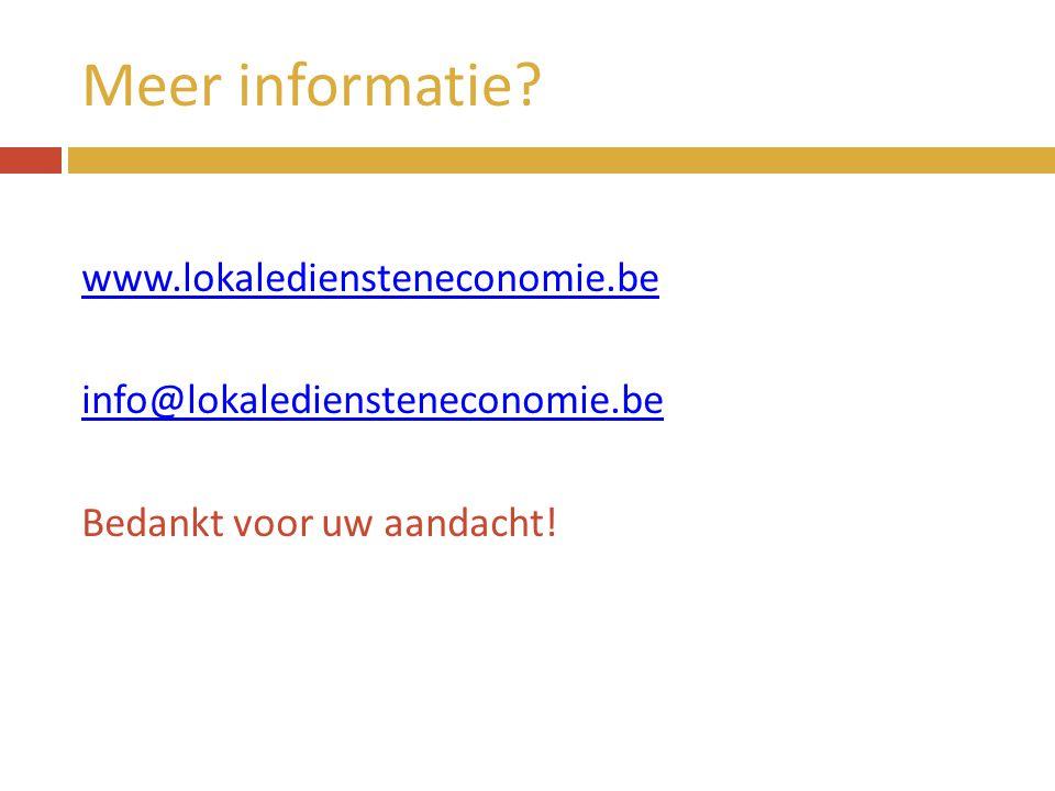 Meer informatie www.lokalediensteneconomie.be