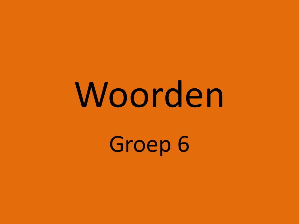 Woorden Groep 6