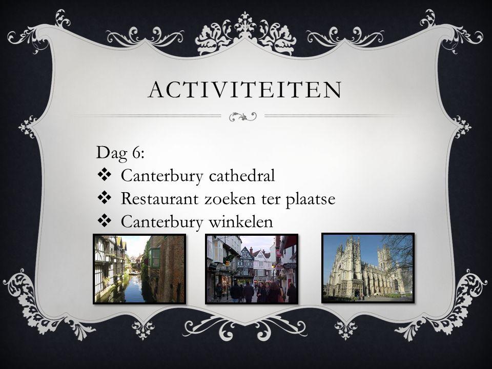 activiteiten Dag 6: Canterbury cathedral Restaurant zoeken ter plaatse
