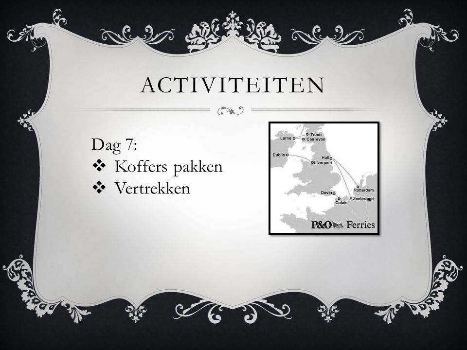 activiteiten Dag 7: Koffers pakken Vertrekken