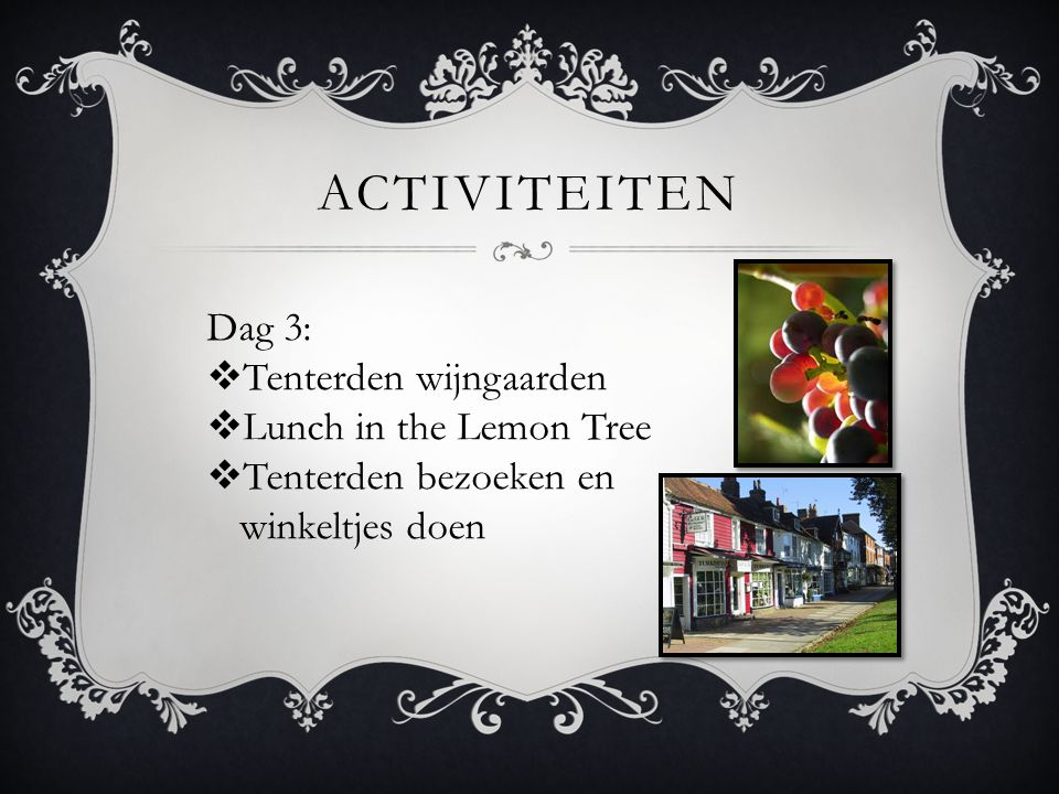 activiteiten Dag 3: Tenterden wijngaarden Lunch in the Lemon Tree