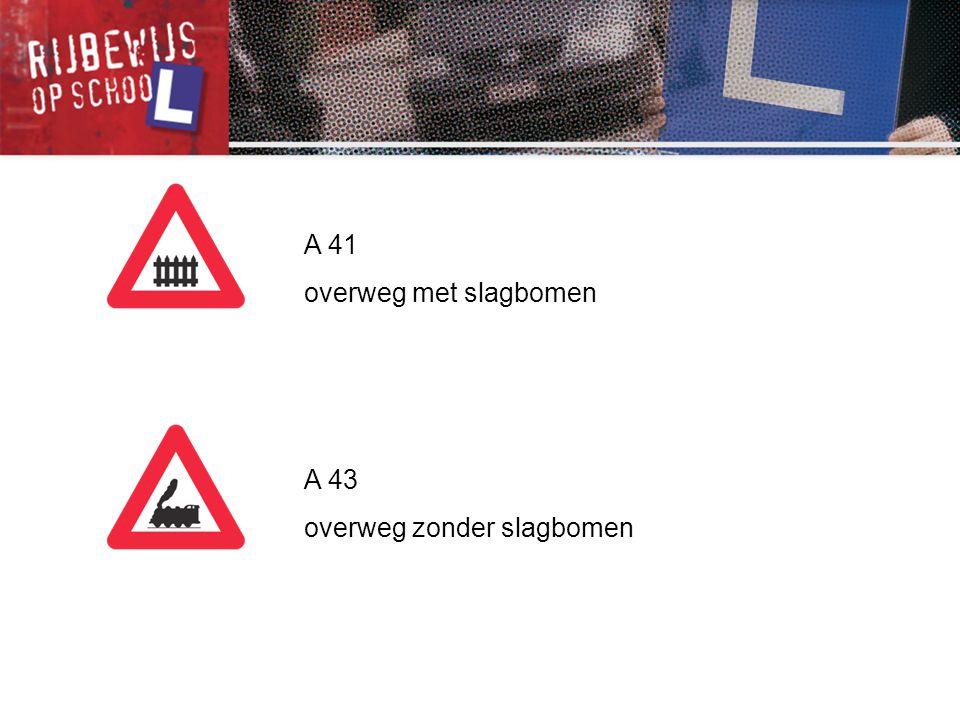 A 41 overweg met slagbomen A 43 overweg zonder slagbomen