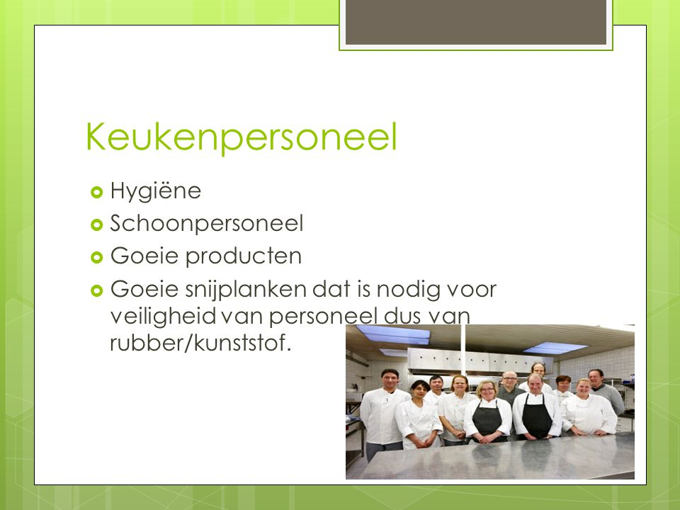 Keukenpersoneel Hygiëne Schoonpersoneel Goeie producten