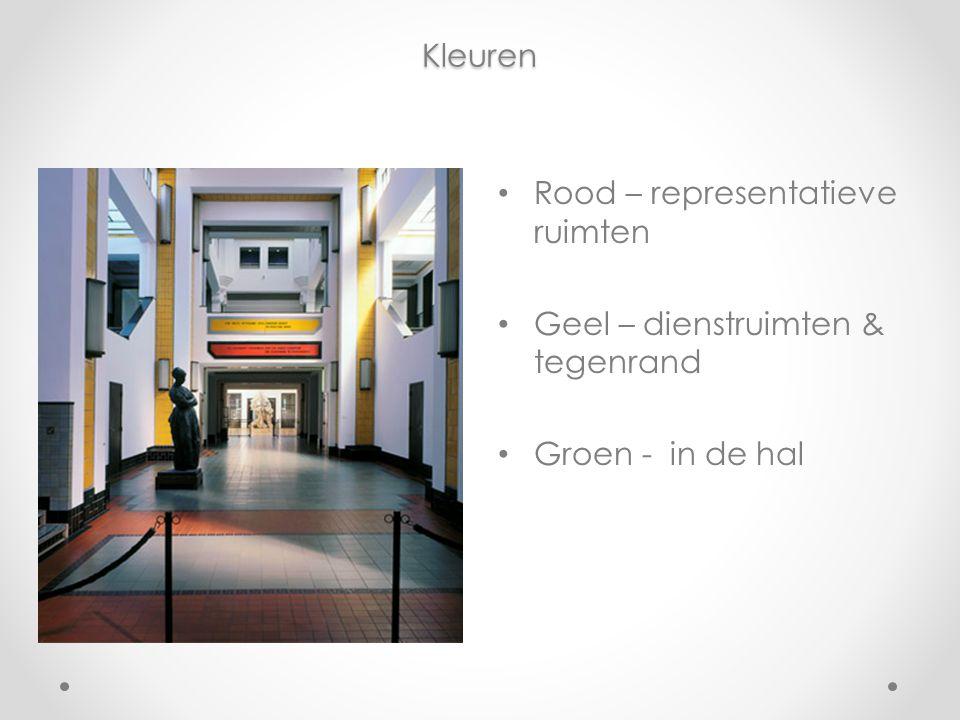 Kleuren Rood – representatieve ruimten Geel – dienstruimten & tegenrand Groen - in de hal
