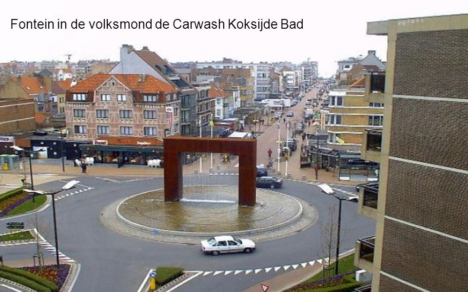 Fontein in de volksmond de Carwash Koksijde Bad