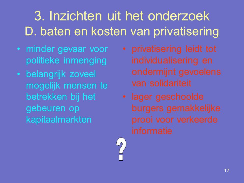 3. Inzichten uit het onderzoek D. baten en kosten van privatisering