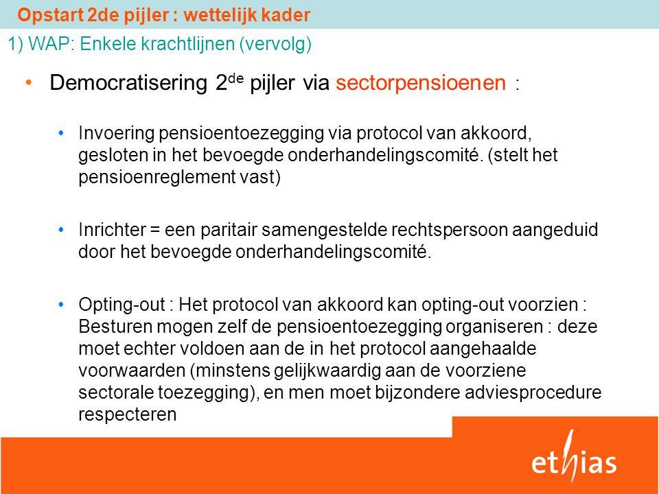 Democratisering 2de pijler via sectorpensioenen :