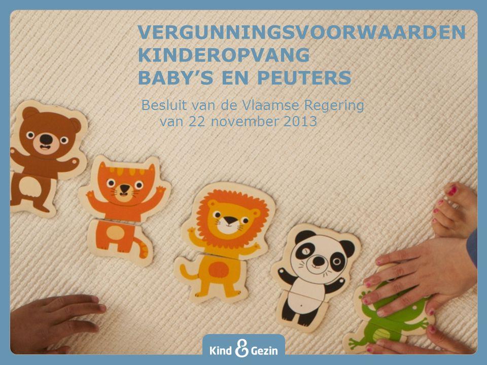VERGUNNINGSVOORWAARDEN KINDEROPVANG BABY'S EN PEUTERS