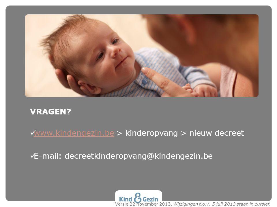 www.kindengezin.be > kinderopvang > nieuw decreet