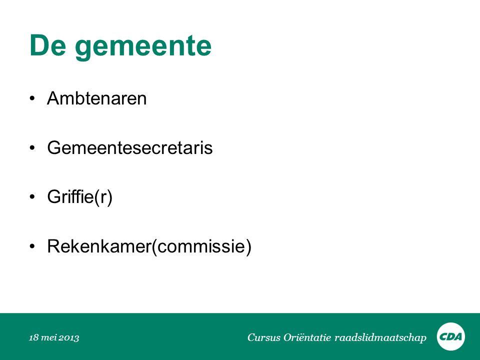 De gemeente Ambtenaren Gemeentesecretaris Griffie(r)