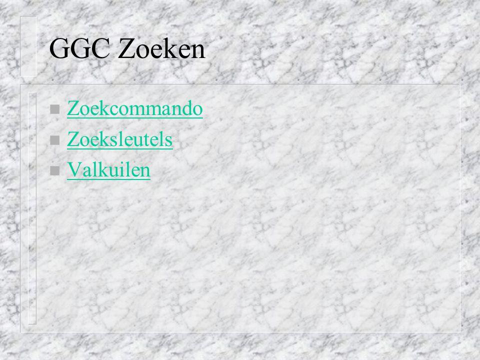 GGC Zoeken Zoekcommando Zoeksleutels Valkuilen