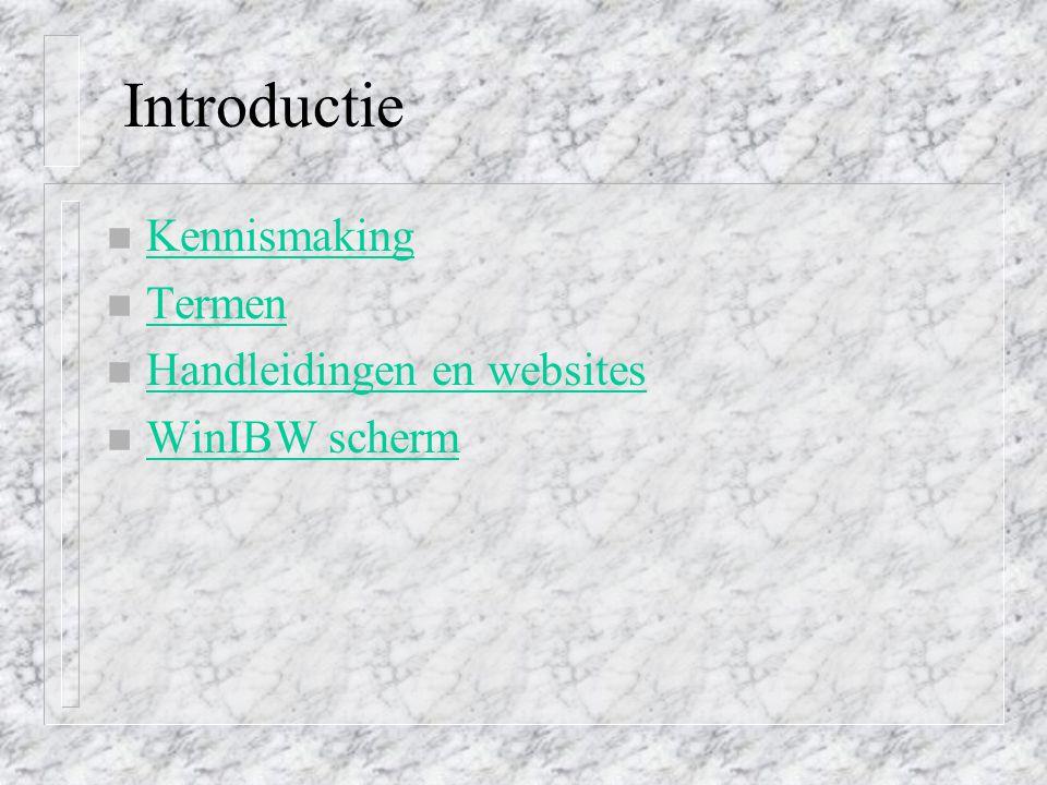 Introductie Kennismaking Termen Handleidingen en websites