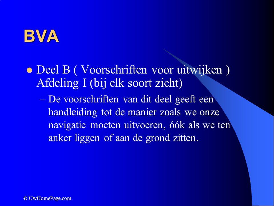 BVA Deel B ( Voorschriften voor uitwijken ) Afdeling I (bij elk soort zicht)