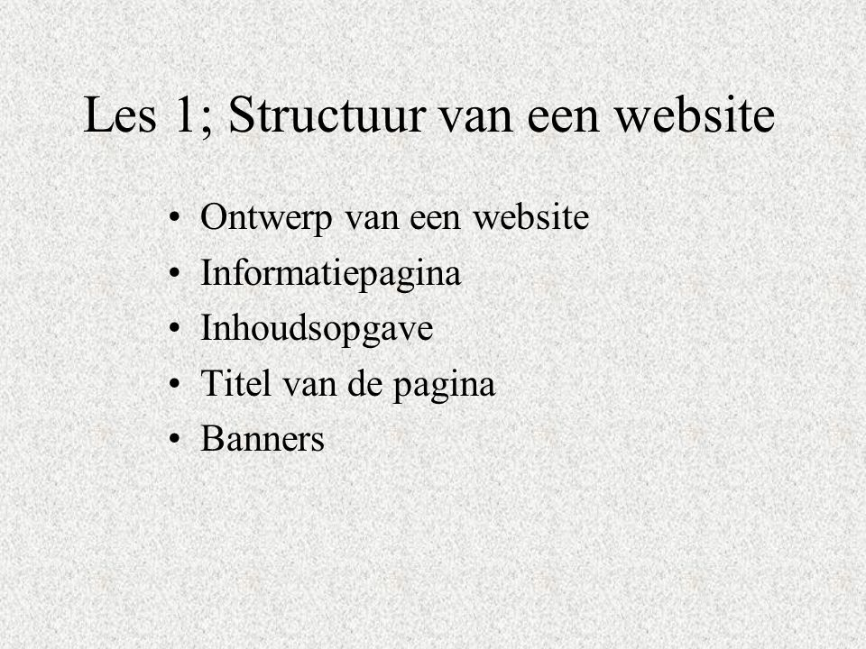 Les 1; Structuur van een website