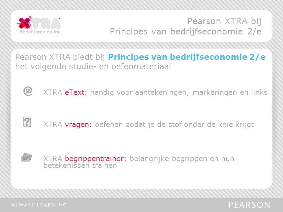 Pearson XTRA bij Principes van bedrijfseconomie 2/e