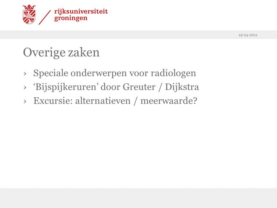 Overige zaken Speciale onderwerpen voor radiologen