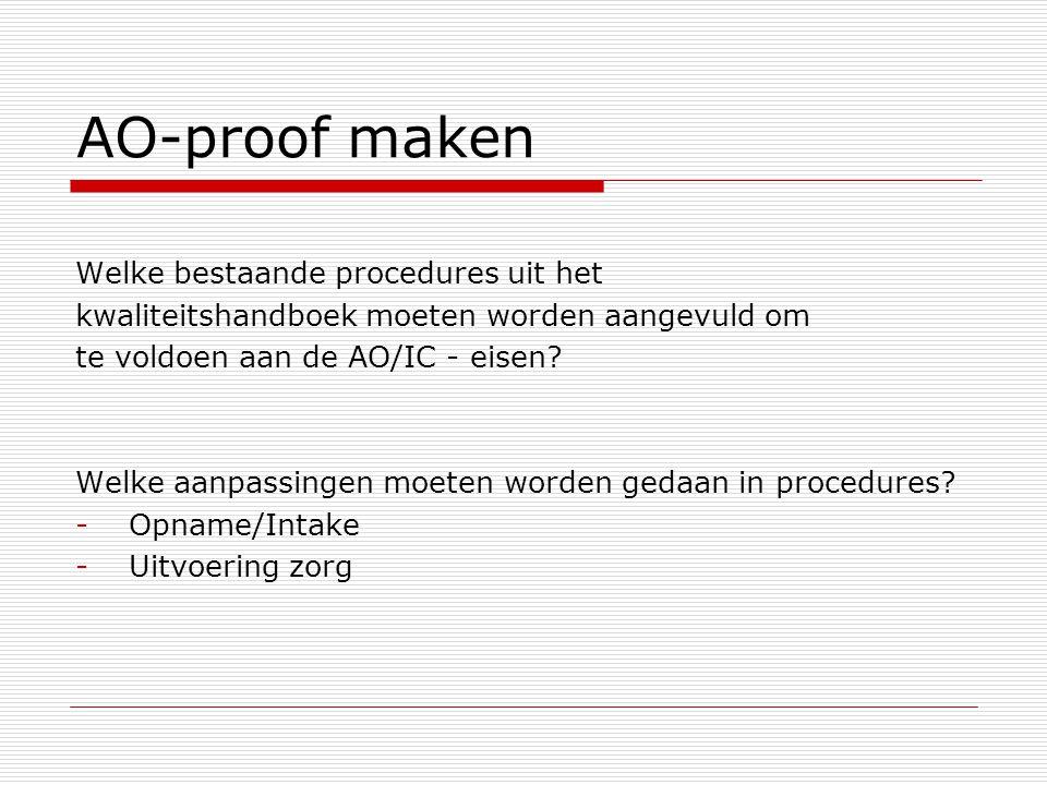 AO-proof maken Welke bestaande procedures uit het
