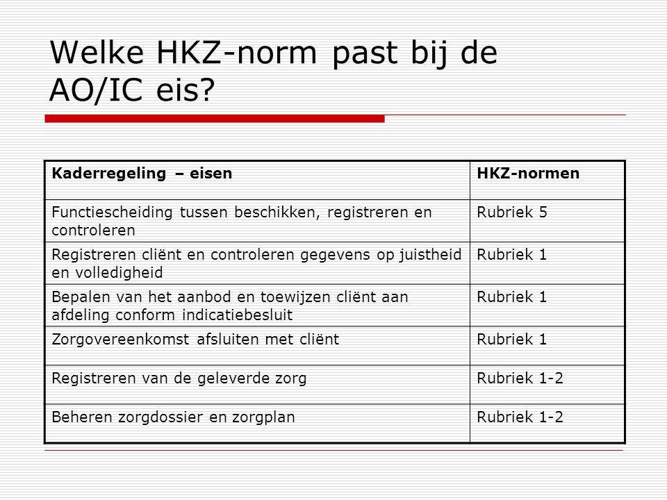 Welke HKZ-norm past bij de AO/IC eis