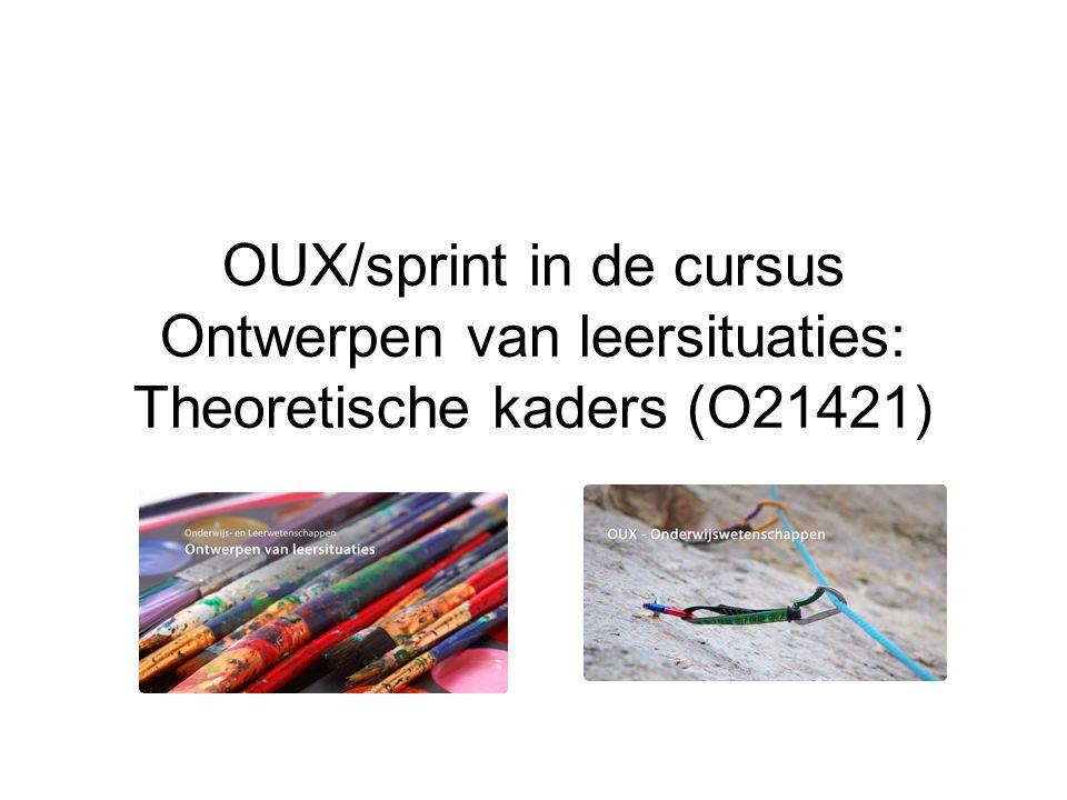 OUX/sprint in de cursus Ontwerpen van leersituaties: Theoretische kaders (O21421)