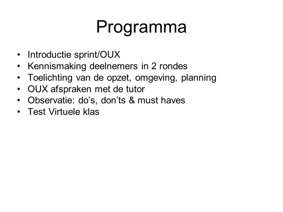 Programma Introductie sprint/OUX Kennismaking deelnemers in 2 rondes