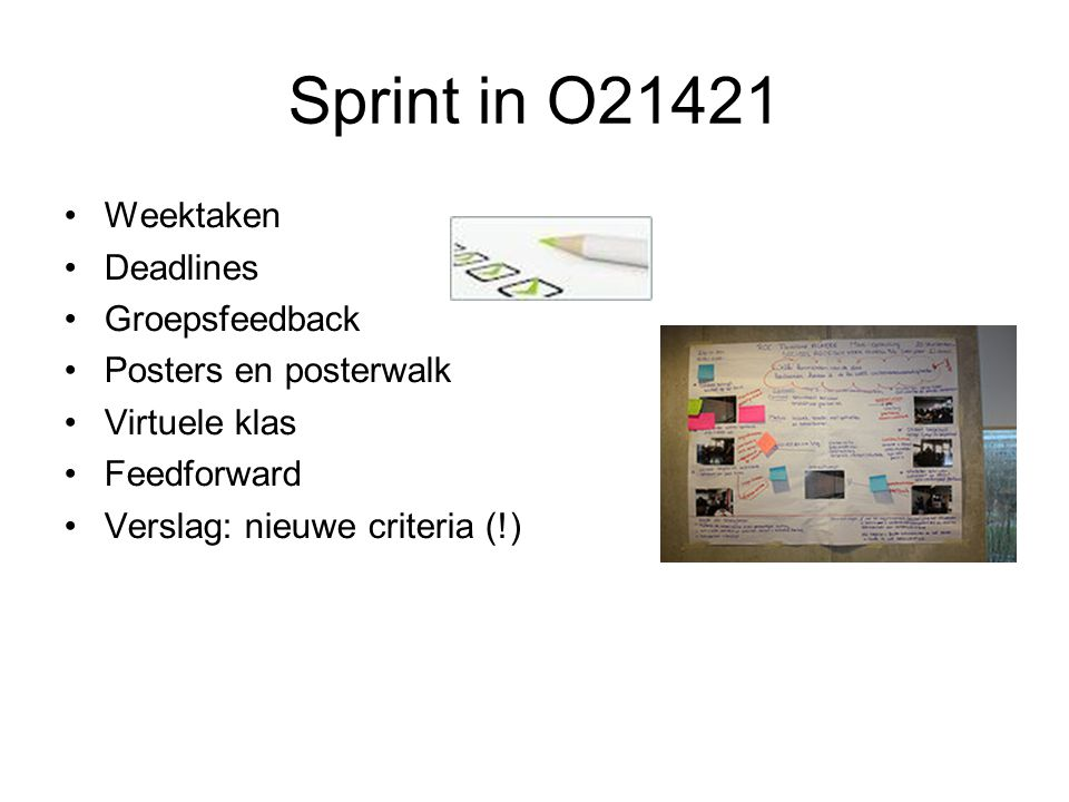 Sprint in O21421 Weektaken Deadlines Groepsfeedback