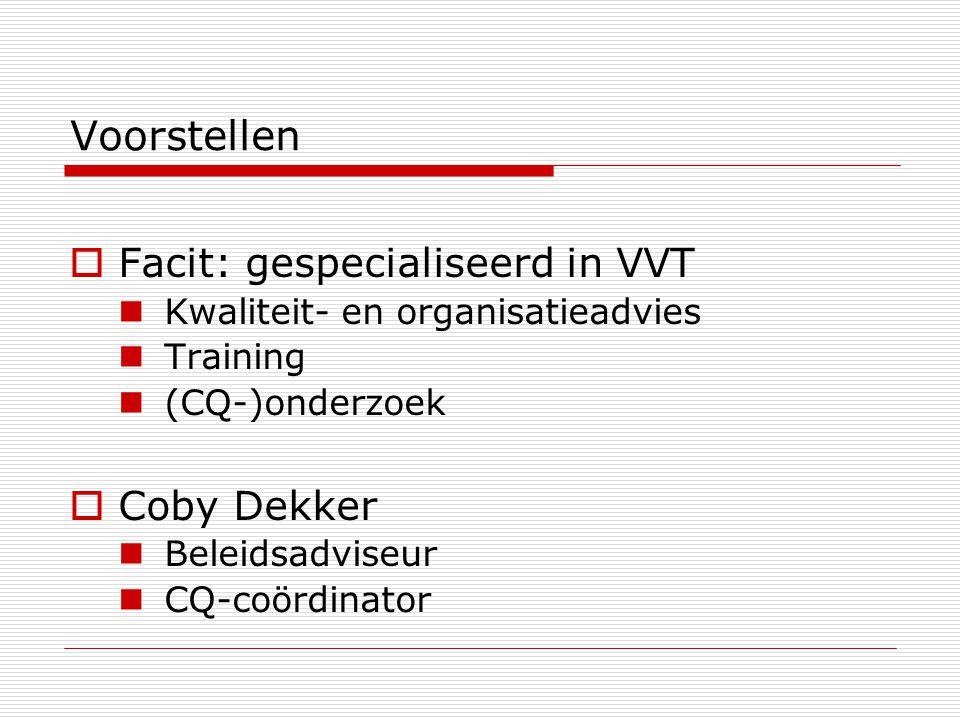 Voorstellen Facit: gespecialiseerd in VVT Coby Dekker