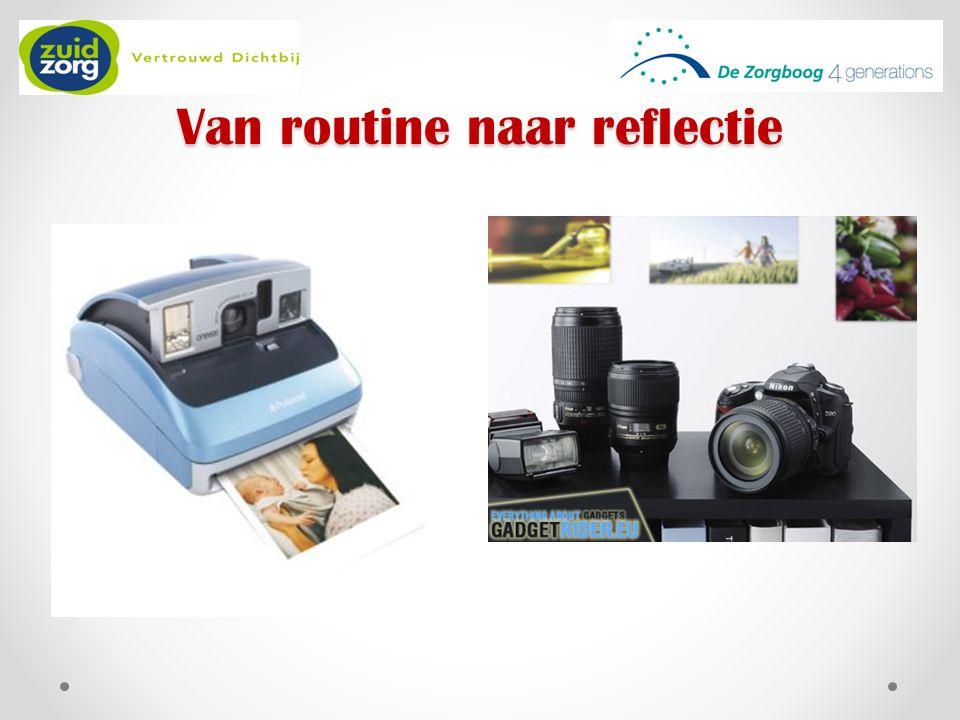 Van routine naar reflectie