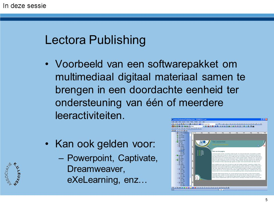 In deze sessie Lectora Publishing.
