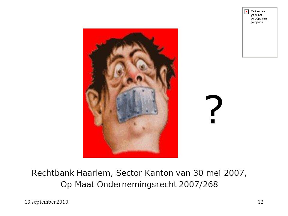 Rechtbank Haarlem, Sector Kanton van 30 mei 2007,