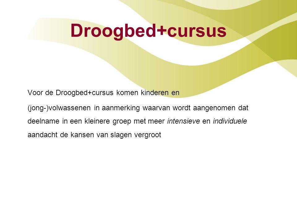 Droogbed+cursus Voor de Droogbed+cursus komen kinderen en