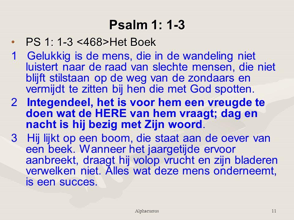 Psalm 1: 1-3 PS 1: 1-3 <468>Het Boek