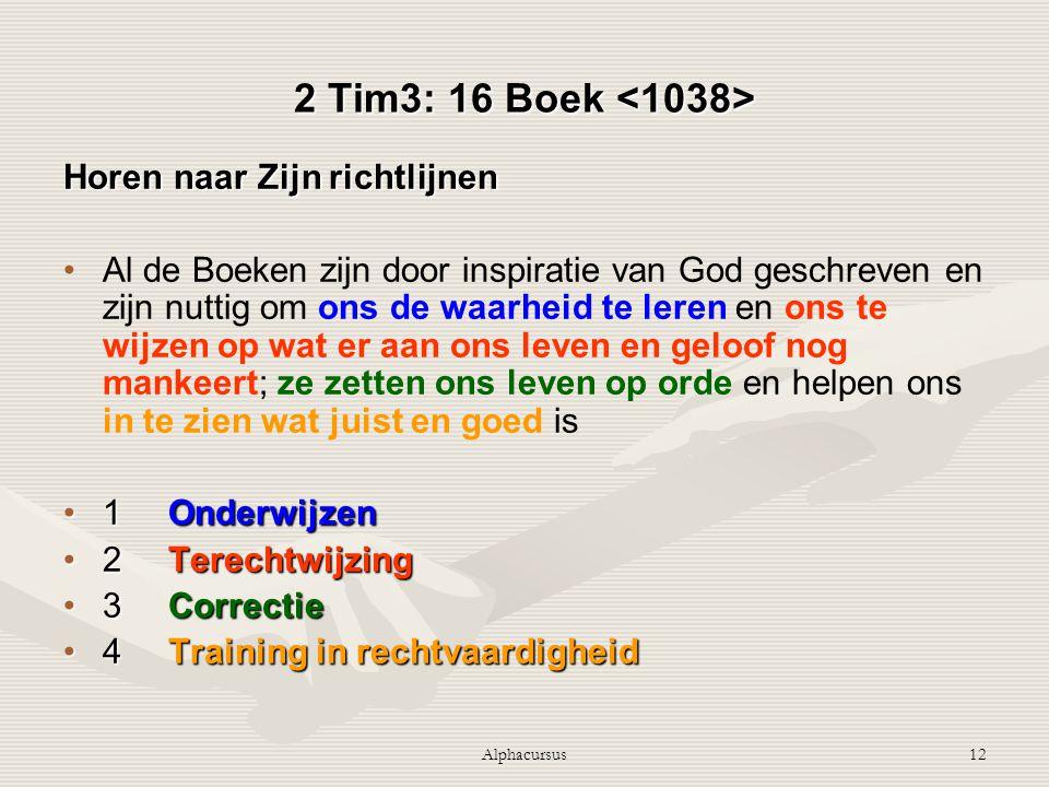2 Tim3: 16 Boek <1038> Horen naar Zijn richtlijnen