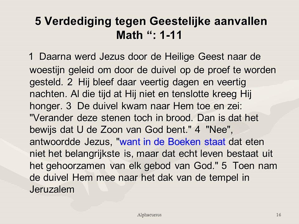 5 Verdediging tegen Geestelijke aanvallen Math : 1-11