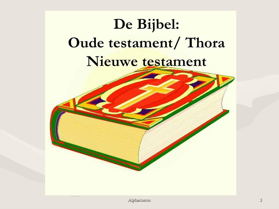 De Bijbel: Oude testament/ Thora Nieuwe testament