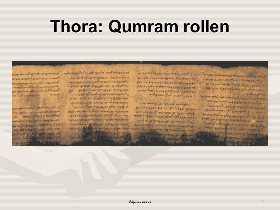 Thora: Qumram rollen Alphacursus