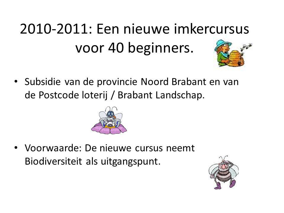 2010-2011: Een nieuwe imkercursus voor 40 beginners.